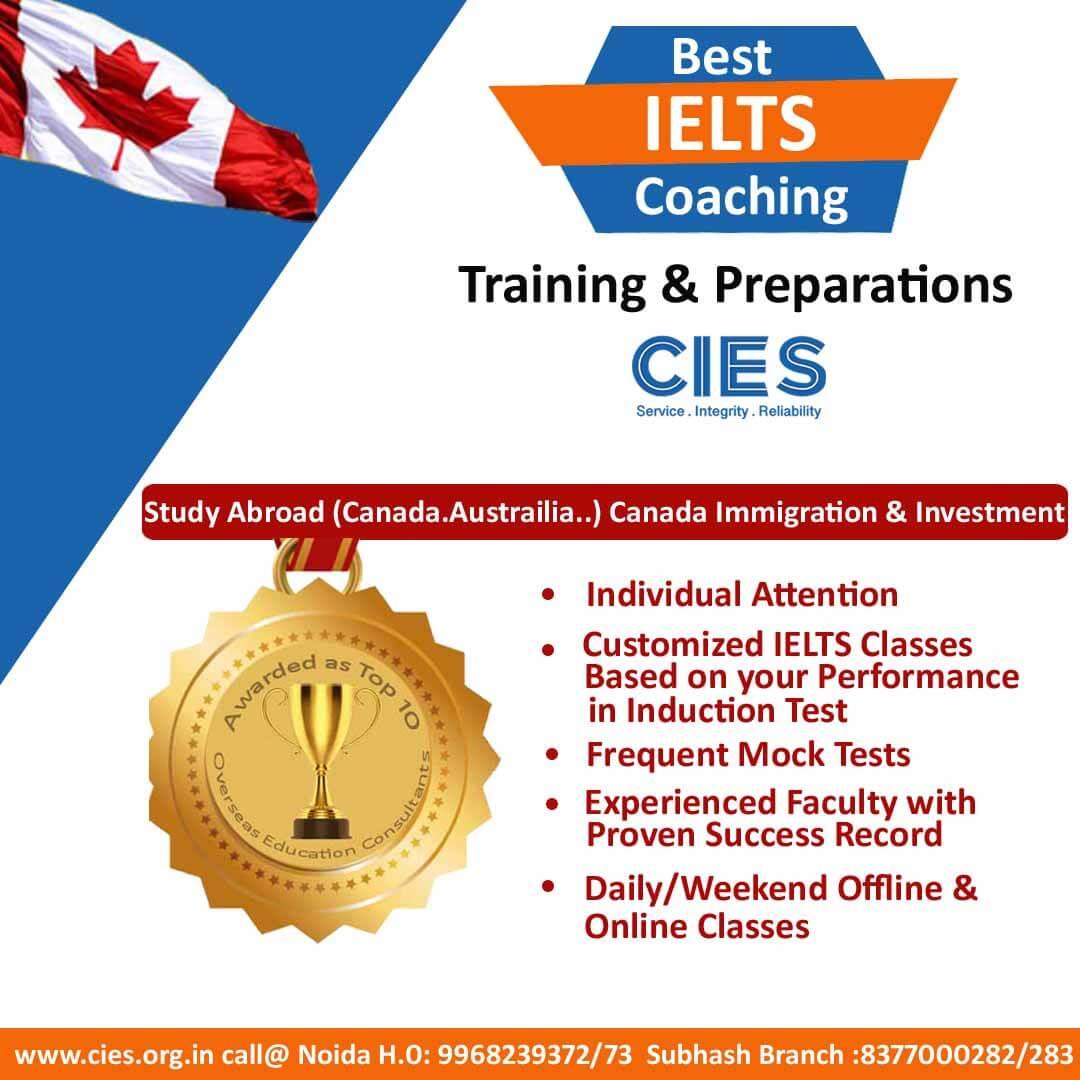 CIES | Best IELTS Coaching in Noida & Subhash Nagar West Delhi | Canada Education & Immigration Consultants